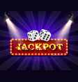 shining sign jackpot banner vector image vector image