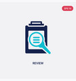 two color review icon from customer service vector image