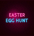 easter egg hunt neon sign vector image vector image