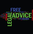 free legal advice forum text background word vector image vector image