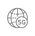 global 5g internet line icon isolated on white vector image