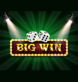 shining sign big win banner vector image vector image