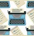 typing machine seamless pattern chapter one novel vector image vector image