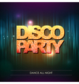 Typography Disco background Disco party vector image vector image