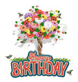 happy birthday greeting card with a floral tree vector image vector image