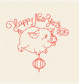 pig and handwritten words happy new year vector image vector image