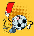 red card referee whistle football soccer ball vector image vector image