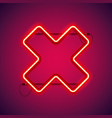 red neon close cross shape vector image