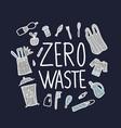 zero waste concept quote vector image vector image