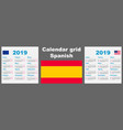 calendar spanish hispanic 2019 set grid wall iso vector image vector image