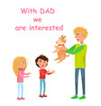father presents dog to his son and daughter vector image