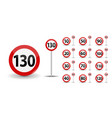 round red road sign speed limit 10-130 kilometers vector image vector image