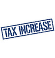 Tax increase stamp vector image