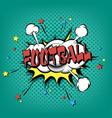 football pop art retro style vector image
