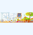 playroom banner with furniture and toys for kids vector image vector image