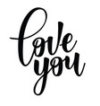 love you lettering motivation poster vector image
