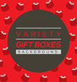 Variety Gift Boxes Background vector image