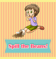 Woman spill the beans vector image vector image