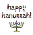the colorful inscription happy hanukkah chanukia vector image