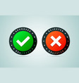 approved and rejected stamps vector image