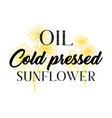 cold pressed natural sunflower oil logotype vector image vector image