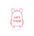 let s travel with thin line backpack vector image vector image