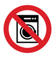 no washing machine sign vector image vector image