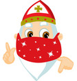 saint nicolas - with face protection cartoon vector image vector image