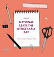 national leave the office early day - funny vector image