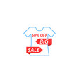 t-shirt is a big sale vector image vector image