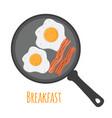 breakfast - egg bacon cartoon flat style vector image vector image
