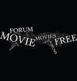 free movie forum text background word cloud vector image vector image
