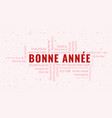 happy new year text in french bonne annee with vector image vector image