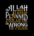 muslim quote and saying for better life best for vector image