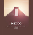 travel poster to mexico landmarks silhouettes vector image vector image