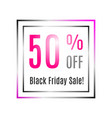 black friday discount banner 50 percent off vector image