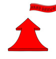 red arrow up sign hand drawn sketch vector image vector image