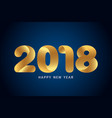 happy new year 2018 text design modern golden vector image vector image