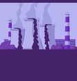 industrial environmental pollution concept toxic vector image vector image