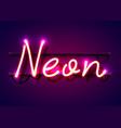 neon sign word neon on dark background vector image