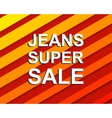Red striped sale poster with JEANS SUPER SALE text vector image vector image