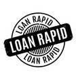 loan rapid rubber stamp vector image vector image