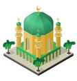 mosque with minarets and palm trees in isometric vector image vector image