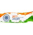 26th january happy republic day banner vector image