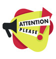 attention please with exclamation point and vector image vector image