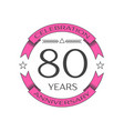 Realistic eighty years anniversary celebration vector image