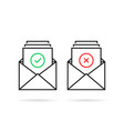 confirm and rejection with two linear email vector image vector image