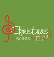 christmas songs text on green background greeting vector image vector image