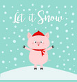 let it snow pig on snowdrift falling snowflakes vector image vector image