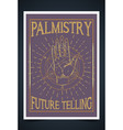 palmistry palm reading chiromancy or chirology vector image